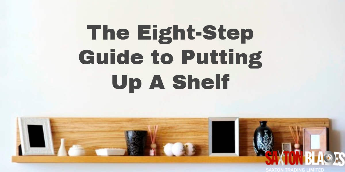 How To Put Up A Shelf In  Simple Steps Saxton Blades Blog - Instructions on how to put up a wall sticker